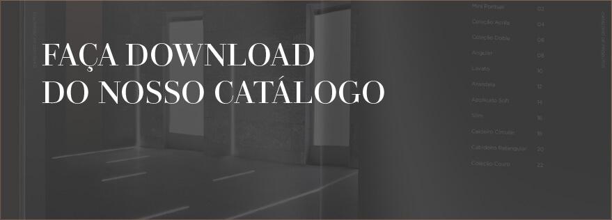 Faça download do nosso Catálogo